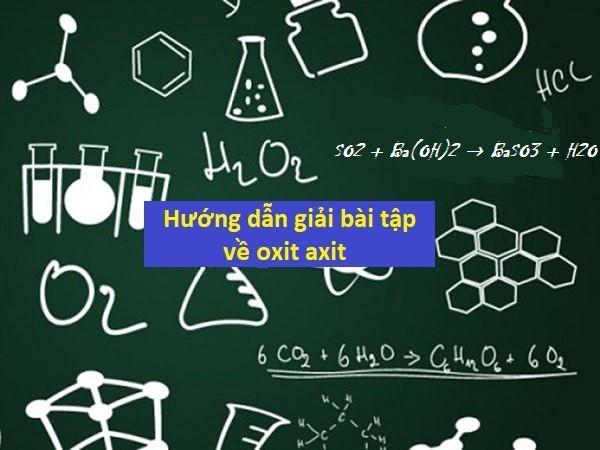 Hướng dẫn giải bài tập về oxit axit