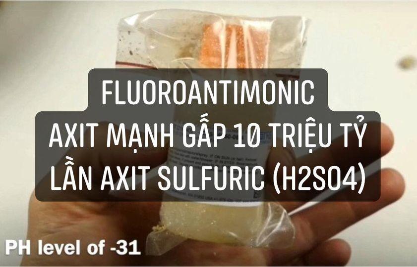 Độ axit thấp nhất mà con người xác định được là – 31,3