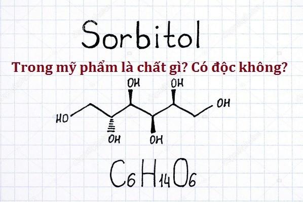 Hóa chất Sorbitol là gì?