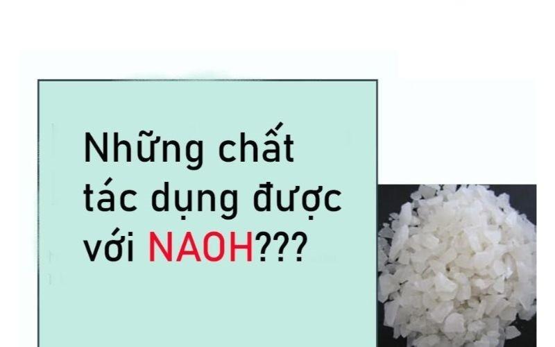 NaOH có nhiều tính chất của một bazơ mạnh