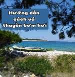 huong-dan-cach-va-thuyen-bom-hoi