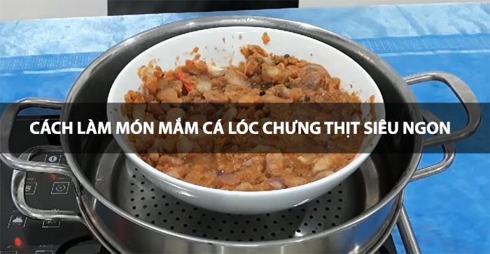 Món mắm cá lóc chưng thịt