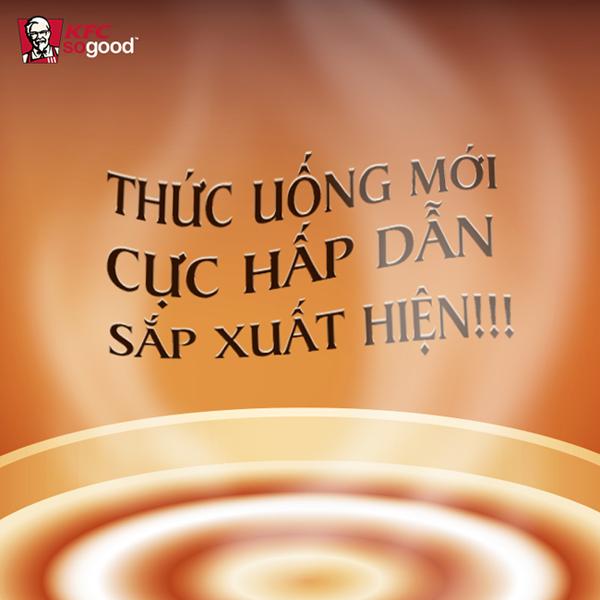 THỨC UỐNG MỚI CỦA KFC