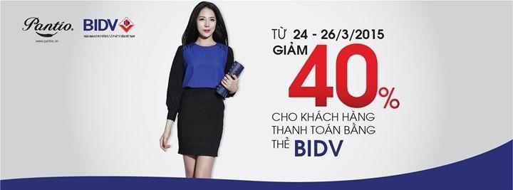 Thời trang Pantio giảm giá 40% cho chủ thẻ BIDV