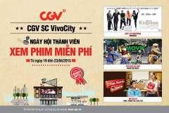 CGV SC VivoCity tổ chức Ngày Hội Thành Viên Xem Phim Miễn Phí mừng khai trương
