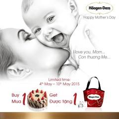 Bánh kém Häagen-Dazs khuyến mãi mua 1 tặng 1 mừng ngày của mẹ
