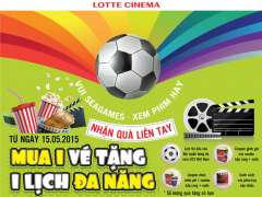 Lotte Cinema khuyến mại mua 1 vé tặng 1 lịch theo dõi thi đấu bóng đá