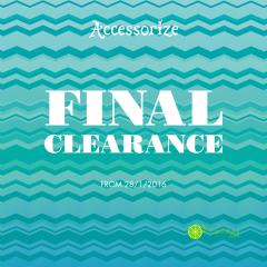 ACCESSORIZE khuyến mãi Final Clearan giảm giá lên đến 70%