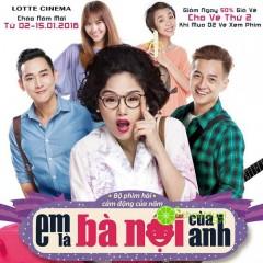Lotte Cinema giảm 50% giá vé thứ 2 khi mua 2 vé phim Em Là Bà Nội Của Anh