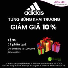 Adidas SPC tưng bừng khai trương sale of 10%+ tặng quà xinh xắn