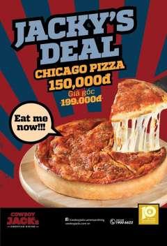 Cowboy Jack's khuyến mãi Jacky's Deal ăn thử Pizza Chicago 150k