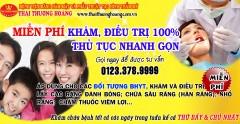 [VINH] Miễn phí Khám và điều trị 100% tại Bệnh viện răng hàm mặt và Phẫu thuật thẩm mỹ Thái Thượng Hoàng