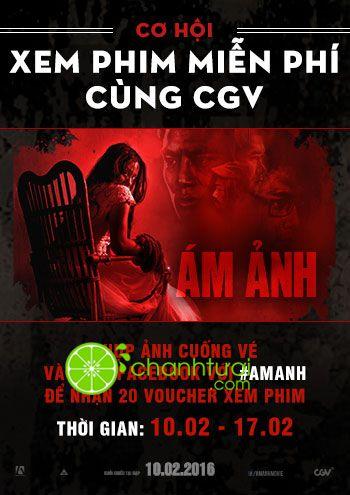 """Mừng tết Bính Thân CGV tặng vé phim """"Ám Ảnh"""" miễn phí."""