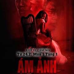 Mua 1 tặng 1 dành cho phim Ám Ảnh tại Lotte Cinema