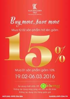 """San-Kelloff ưu đãi """"buy more save more"""" tới 15% giá trị hóa đơn"""