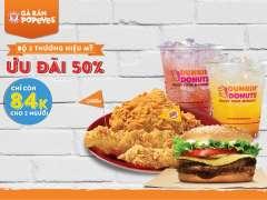 Khuyến mãi voucher combo 3 món từ Popeyes, Burger King, Dunkin' Donuts