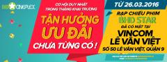 BHD Star Vincom Lê Văn Việt khuyến mãi khai trương – xem phim miễn phí
