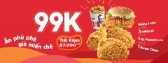 Ăn cực phủ phê không lo bảng giá KFC với combo 99k hoành tráng