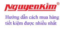 Hướng dẫn cách mua hàng trên siêu thị điện máy Nguyễn Kim