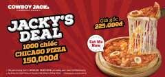 Cowboy Jack's ưu đãi Chicago Pizza chỉ 150k mừng khai trương