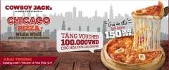 Chicago Pizza nhân nhồi chỉ 150k còn được nhận ngay voucher 100k!