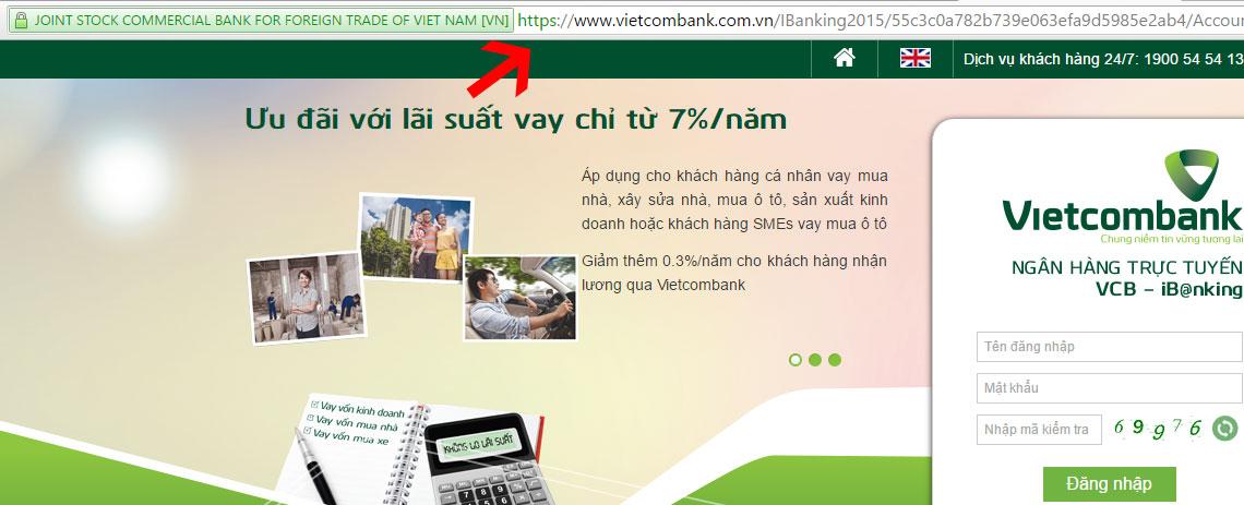 Chỉ nhập tài khoản vào trang chủ của ngân hàng và có chuẩn bảo mật HTTPS