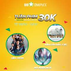 BHD Star Lê Văn Việt khuyến mãi xem phim giá chỉ 30k/vé + Mountain Dew