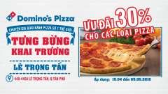 [TPHCM] Domino's Pizza Lê Trọng Tấn khuyến mãi khai trương – giảm giá 30% pizza