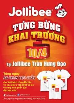 [TPHCM] Jollibee Trần Hưng Đạo khai trương tặng áo thun và nhiều quà hấp dẫn