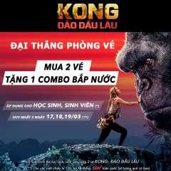 CGV khuyến mãi mua 2 vé xem phim Kong tặng miễn phí 1 combo bắp nước