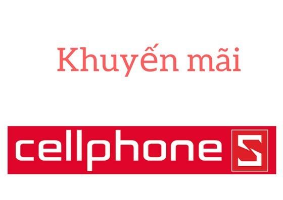 CellphoneS khuyến mãi