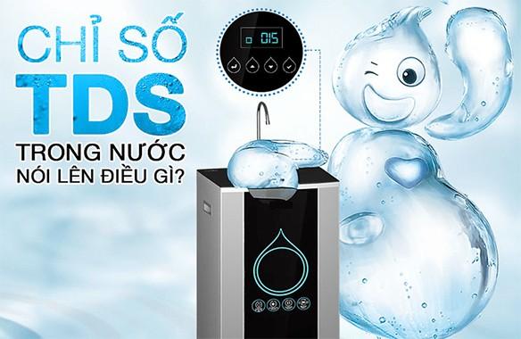Chỉ số TDS trên máy lọc nước là gì?