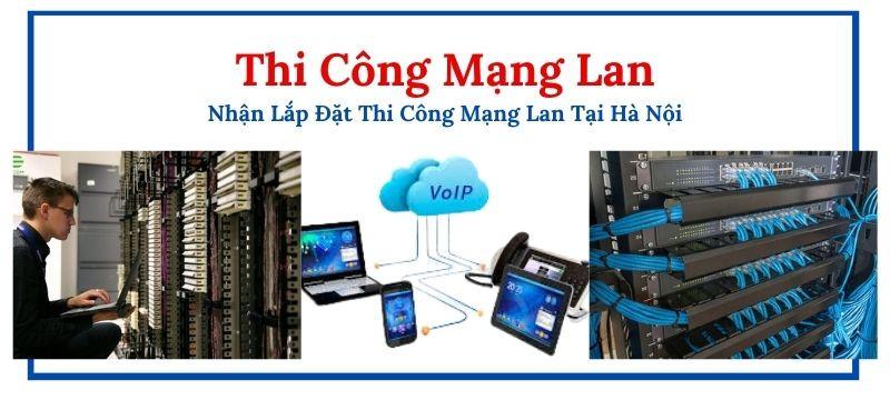 Thi công mạng lan tại Hà Nội