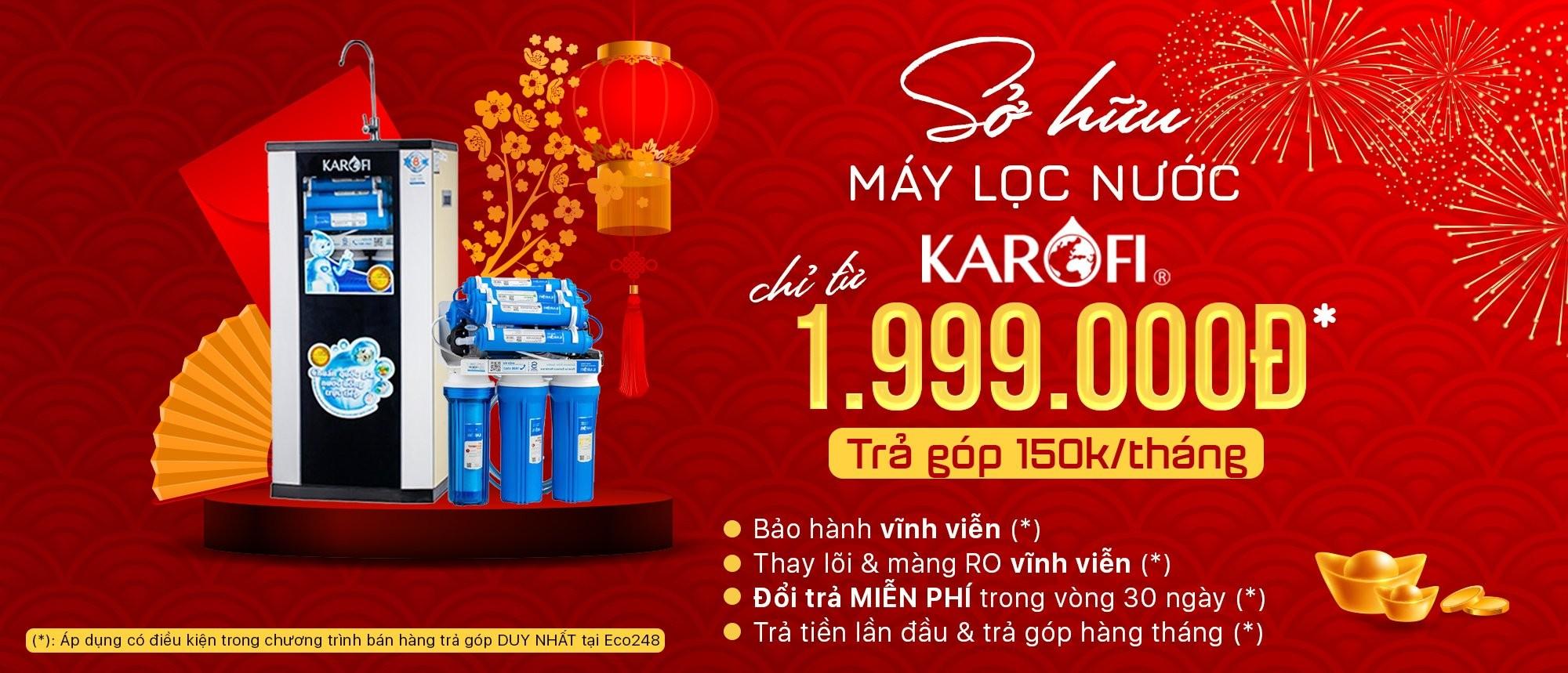 SỞ HỮU MÁY LỌC NƯỚC KAROFI VÀ KANGAROO CHỈ TỪ 1.999.000Đ.