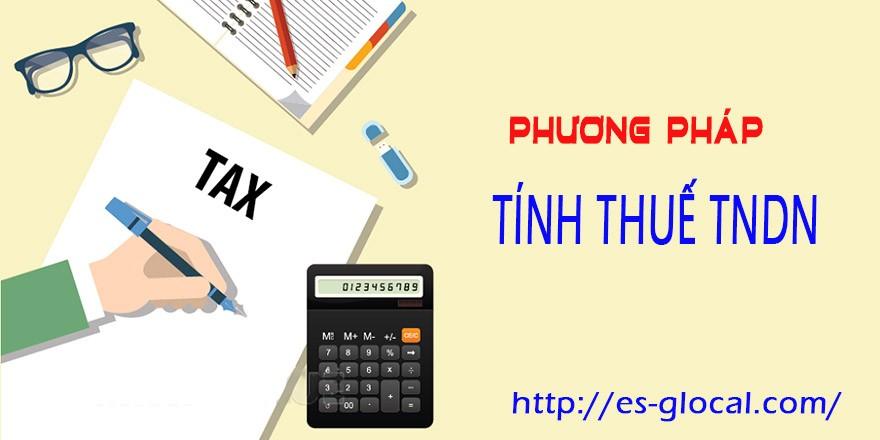 Phương pháp tính thuế TNDN
