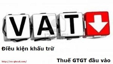 Các điều kiện khấu trừ thuế GTGT