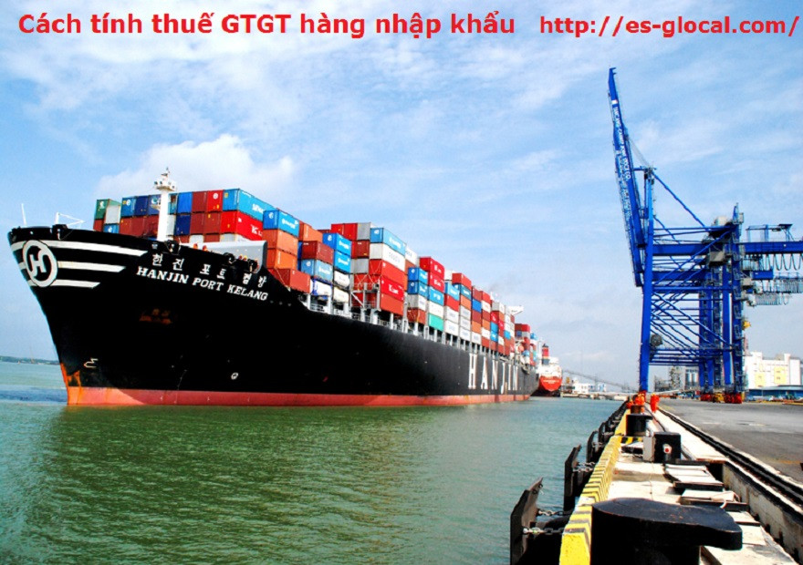 Thuế GTGT ở khâu nhập khẩu