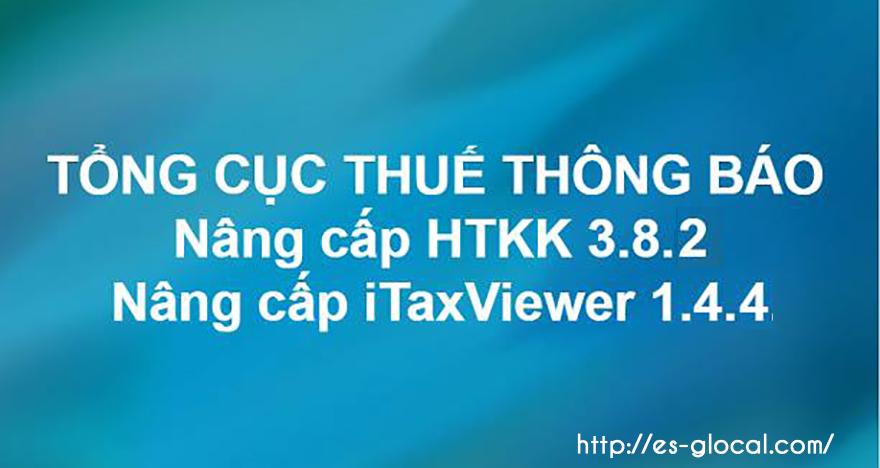 Phần mềm HTKK 3.8.2 và Itaxviewer 1.4.4 mới nhất