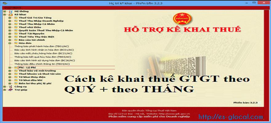 Trường hợp nào kê khai thuế GTGT theo Tháng hay theo Quý