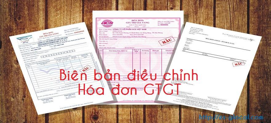 Biên bản điều chỉnh hóa đơn GTGT sai sót