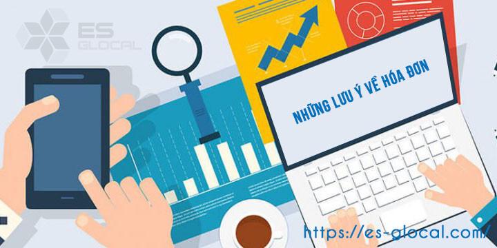 Những lưu ý về hóa đơn trong doanh nghiệp