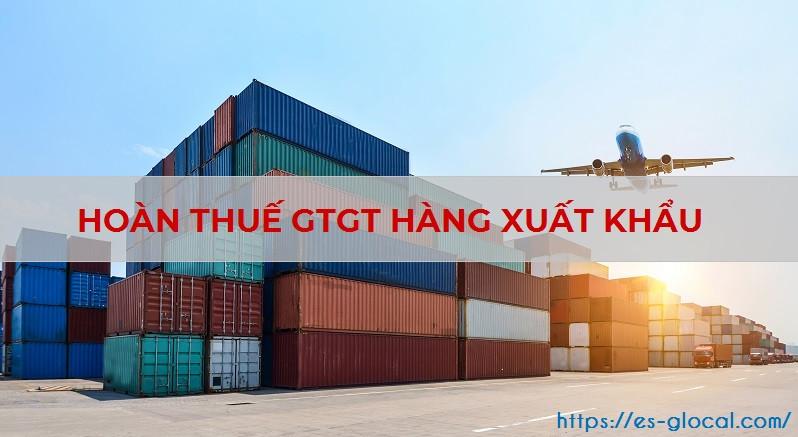 Hoàn thuế GTGT hàng xuất khẩu