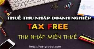 Thu nhập miễn thuế là gì? Cẩm nang thu nhập miễn thuế TNDN