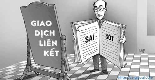 Những sai sót và cách phòng tránh sai sót trong giao dịch liên kết 2019