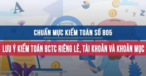 Chuẩn mực kiểm toán số 805 về Lưu ý khi kiểm toán BCTC riêng lẻ, tài khoản và khoản mục
