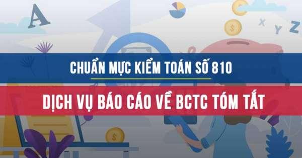 Chuẩn mực kiểm toán số 810 về Dịch vụ báo cáo về BCTC tóm tắt