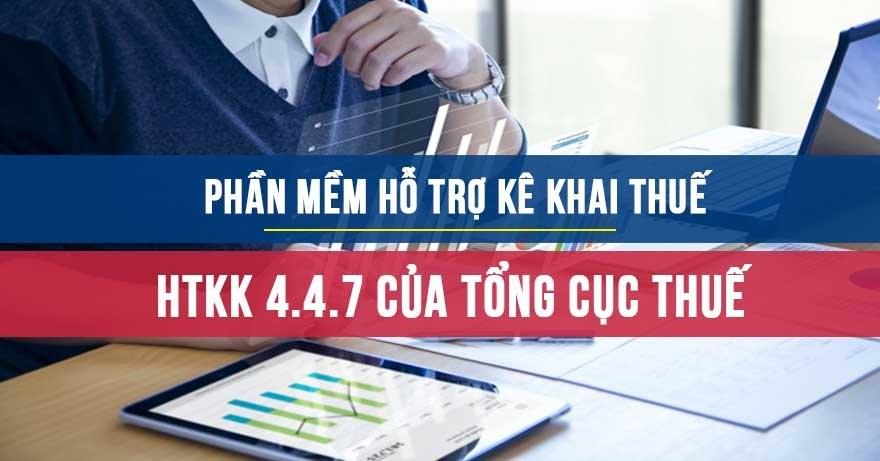 Phần mềm HTKK mới nhất HTKK 4.4.7 của Tổng cục thuế
