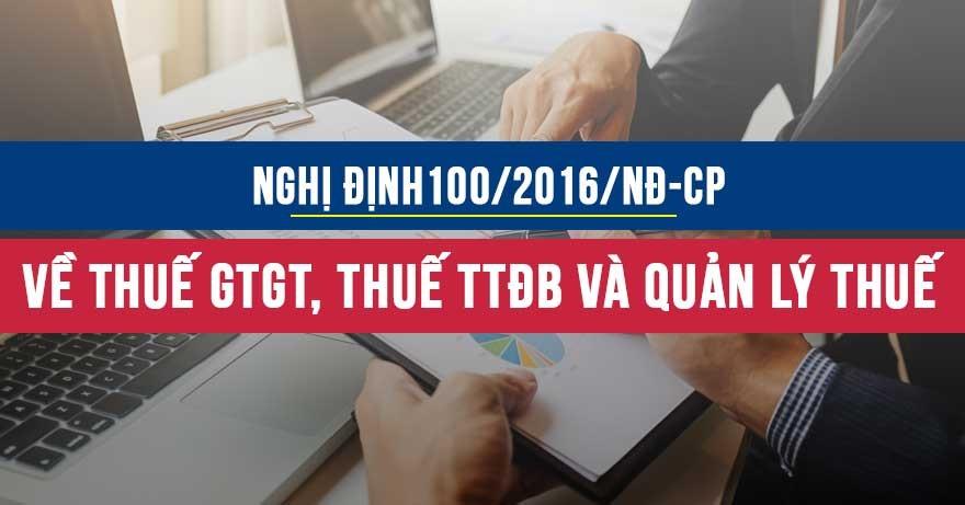 Nghị định 100/2016/NĐ-CP về thuế GTGT, thuế TTĐB và quản lý thuế