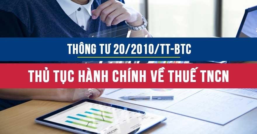 Thông tư 20/2010/TT-BTC hướng dẫn thủ tục hành chính về thuế thu nhập cá nhân