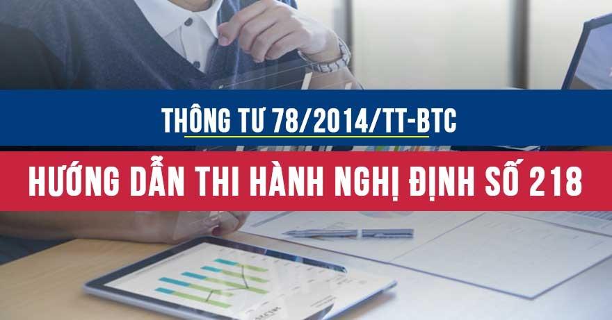 Thông tư 78/2014/TT-BTC hướng dẫn thi hành Nghị định số 218/2013/NĐ-CP
